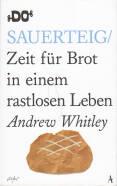 Bericht Geschäfts Andrew Whitley - Sauerteig