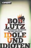 Vorne of book 'Bericht Geschäfts - Bob Lutz - Idole und I...